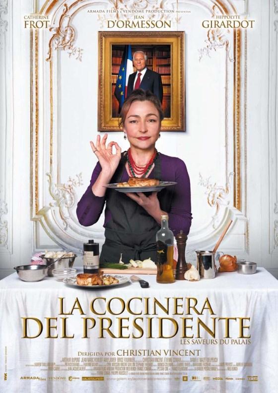 Cartel de la cocinera del presidente